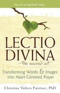 Baixar The Lectio Divina the Sacred Art: Transforming Words & Images Into Heart-Centered Prayer pdf, epub, eBook
