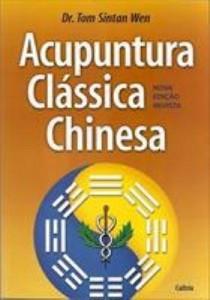 Baixar Acupuntura Clássica Chinesa pdf, epub, eBook