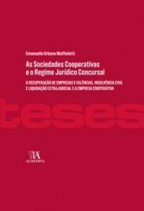 Baixar As Sociedades Cooperativas e o Regime Jurídico Concursal – a recuperação de empresas e falências, in pdf, epub, eBook