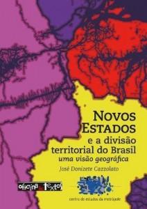 Baixar Novos Estados e a divisão territorial do Brasil: uma visão geográfica pdf, epub, eBook