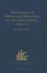 Baixar The Voyage of Nicholas Downton to the East Indies,1614-15: As Recorded in Contemporary Narratives an pdf, epub, eBook