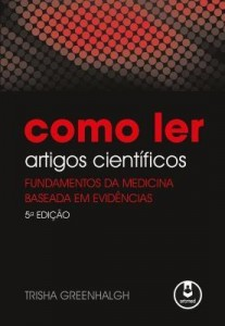 Baixar Como Ler Artigos Científicos – Fundamentos da Medicina Baseada Em Evidências pdf, epub, eBook