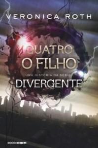 Baixar Quatro: O Filho: uma história da série Divergente pdf, epub, eBook