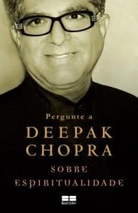 Baixar Pergunte a Deepak Chopra sobre espiritualidade pdf, epub, eBook