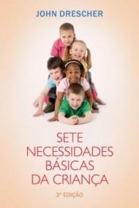 Baixar Sete necessidades básicas da criança – terceira edição pdf, epub, eBook