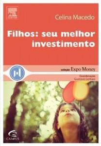 Baixar Filhos – Seu Melhor Investimento – Col. Expo Maney pdf, epub, eBook