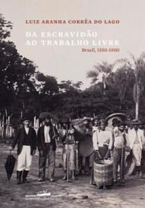 Baixar Da Escravidão ao Trabalho Livre: Brasil, 1550-1900 pdf, epub, eBook