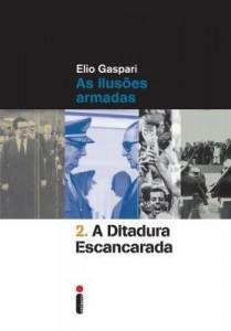 Baixar A Ditadura Escancarada – Col. Ditadura – Vol. 2 – 2ª Ed. 2014 pdf, epub, eBook