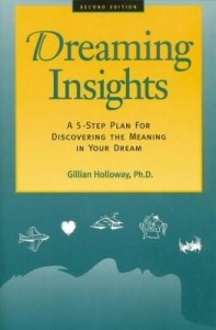 Baixar Dreaming Insights: A 5-Step Plan for Discovering the Meaning in Your Dream pdf, epub, eBook