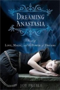 Baixar Dreaming Anastasia: A Novel of Love, Magic, and the Power of Dreams pdf, epub, eBook