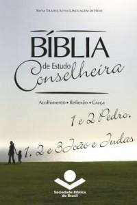 Baixar Bíblia de Estudo Conselheira ? 1 e 2Pedro, 1, 2 e 3João e Judas pdf, epub, ebook