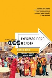 Baixar Expresso para a Índia – Viagens radicais pdf, epub, eBook