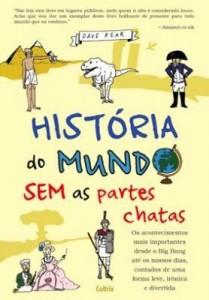 Baixar História do Mundo Sem As Partes Chatas pdf, epub, ebook