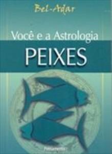 Baixar Você e a Astrologia – Peixes pdf, epub, eBook