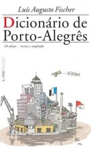 Baixar Dicionário de Porto-Alegrês pdf, epub, ebook