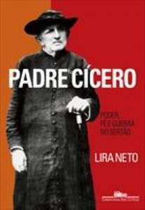 Baixar Padre Cícero – Poder, Fé e Guerra no Sertão pdf, epub, eBook