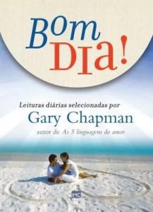 Baixar Bom dia – Leituras diárias selecionadas por Gary Chapman pdf, epub, eBook