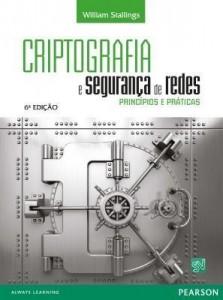 Baixar Criptografia e Segurança de Redes: Princípios e Práticas pdf, epub, eBook