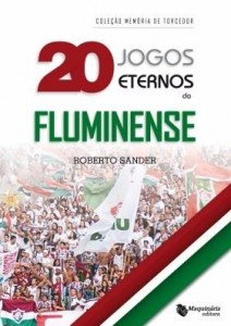 Baixar 20 Jogos Eternos do Fluminense pdf, epub, ebook