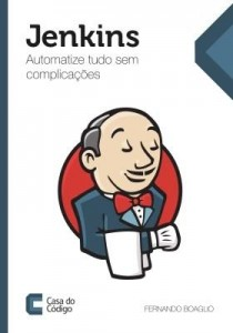 Baixar Jenkins: Automatize tudo sem complicações pdf, epub, eBook