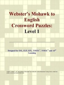 Baixar Webster's Mohawk to English Crossword Puzzles: Level 1 pdf, epub, eBook