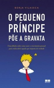Baixar O pequeno príncipe põe a gravata pdf, epub, ebook
