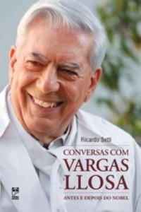 Baixar Conversas Com Vargas Llosa – Antes e Depois do Nobel pdf, epub, eBook