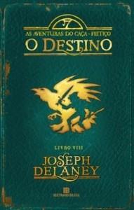 Baixar O destino – As aventuras do caça-feitiço – vol. 8 pdf, epub, eBook