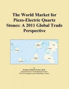 Baixar The World Market for Piezo-Electric Quartz Stones: A 2011 Global Trade Perspective pdf, epub, eBook