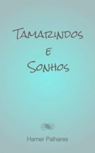 Baixar Tamarindos e Sonhos pdf, epub, eBook