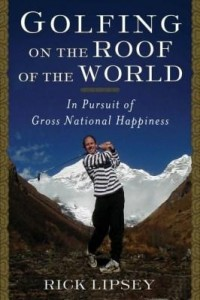 Baixar Golfing on the Roof of the World: In Pursuit of Gross National Happiness pdf, epub, eBook