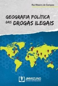 Baixar Geografia Política das Drogas Ilegais pdf, epub, eBook