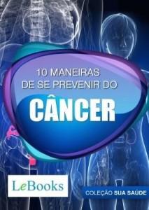 Baixar 10 maneiras de se prevenir do câncer pdf, epub, eBook