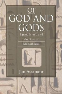 Baixar Of God and Gods: Egypt, Israel, and the Rise of Monotheism pdf, epub, ebook