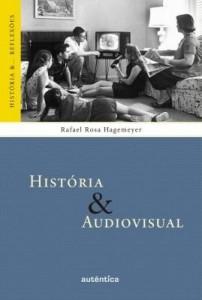 Baixar História& Audiovisual pdf, epub, ebook