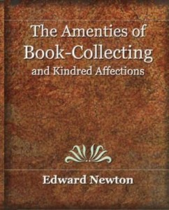Baixar The Amenities of Book-Collecting and Kindred Affections pdf, epub, eBook