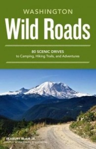 Baixar Wild Roads Washington: 80 Scenic Drives to Camping, Hiking Trails, and Adventures pdf, epub, eBook