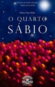Baixar O Quarto Sábio – A história do Quarto Rei Mago pdf, epub, ebook
