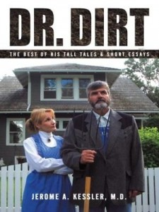 Baixar Dr. Dirt: The Best of His Tall Tales & Short Essays pdf, epub, eBook