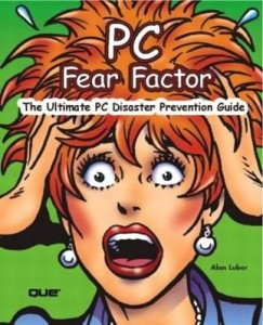 Baixar PC Fear Factor: The Ultimate PC Disaster Prevention Guide, Adobe Reader pdf, epub, eBook