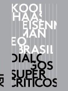 Baixar Koolhaas, Eisenman e o Brasil pdf, epub, eBook