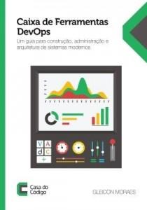 Baixar Caixa de Ferramentas DevOps: Um guia para construção, administração e arquitetura de sistemas modern pdf, epub, eBook