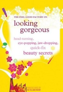 Baixar Looking Gorgeous: Head-Turning, Eye-Popping, Jaw-Dropping Quick Fix Beauty Secrets pdf, epub, eBook