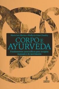 Baixar Corpo e Ayurveda pdf, epub, eBook