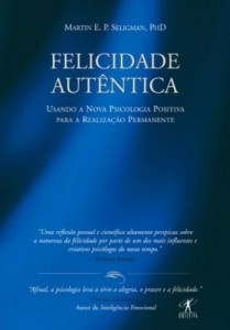 Baixar Felicidade autêntica pdf, epub, ebook