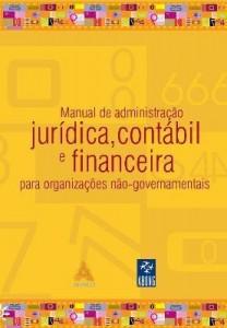 Baixar Manual de Administração Jurídica, Contábil e Financeira para Organizações Não-governamentais pdf, epub, ebook