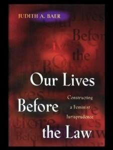Baixar Our Lives Before the Law: Constructing a Feminist Jurisprudence pdf, epub, eBook