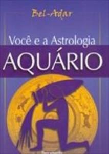 Baixar Você e a Astrologia – Aquário pdf, epub, eBook