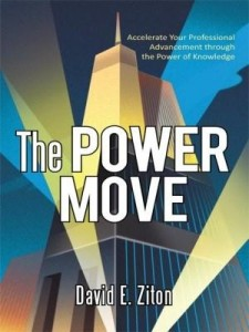 Baixar The Power Move: Accelerate Your Professional Advancement through the Power of Knowledge pdf, epub, eBook