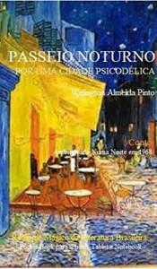 Baixar PASSEIO NOTURNO POR UMA CIDADE LATINA: Realismo Mágico da Literatura Brasileira (Literatur Brasileira Livro 20) pdf, epub, ebook